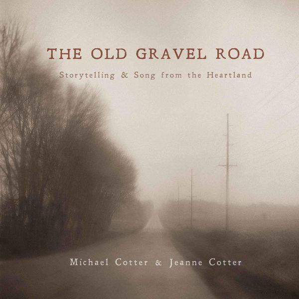 Jeanne Cotter - The Old Gravel Road