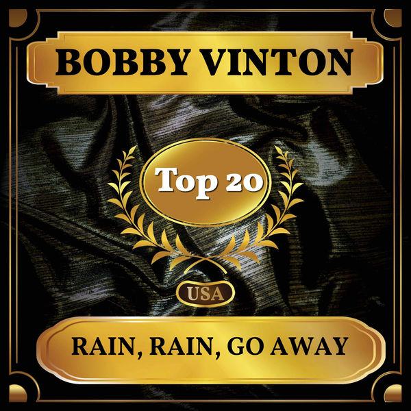 Bobby Vinton - Rain, Rain, Go Away