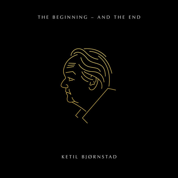 Ketil Bjornstad - The Beginning - and the End