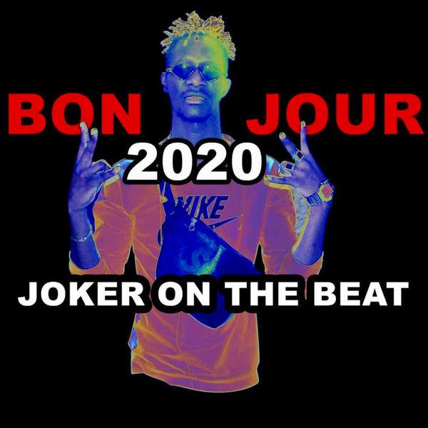 Joker on the beat - Bonjour 2020
