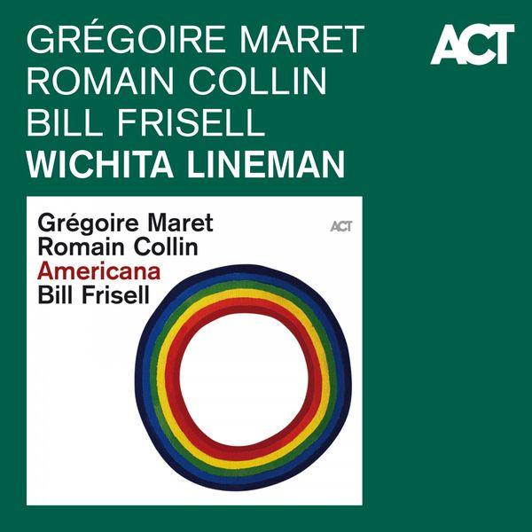 Gregoire Maret - Wichita Lineman