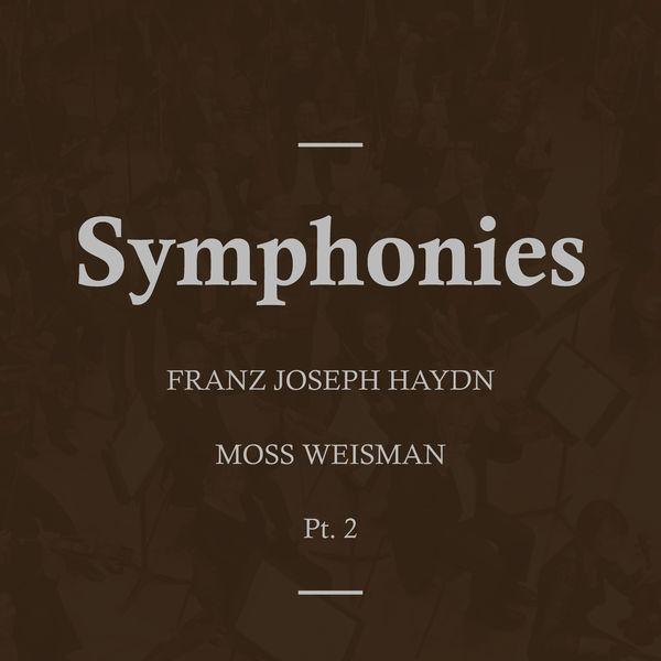 l'Orchestra Filarmonica di Moss Weisman - Haydn: Symphonies, Pt.2