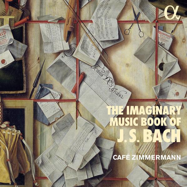 Café Zimmermann|The Imaginary Music Book of J.S. Bach