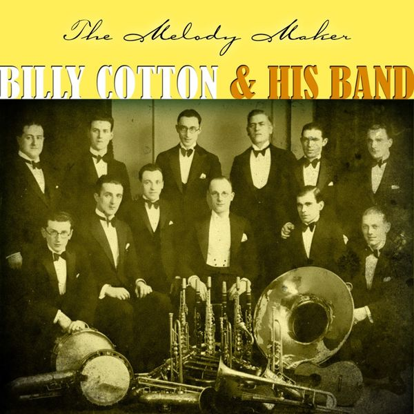 Billy Cotton & His Band - The Melody Maker