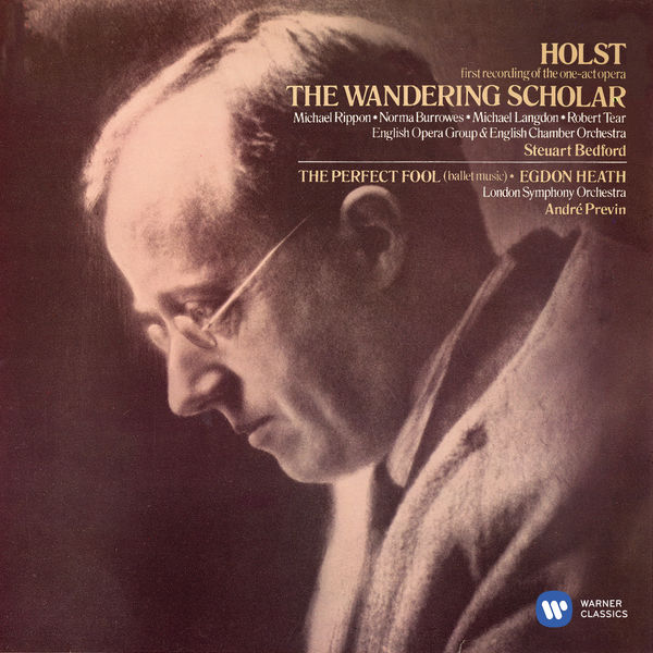 André Previn|Holst: The Wandering Scholar, Ballet from The Perfect Fool & Egdon Heath