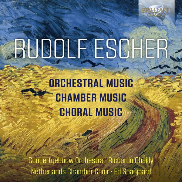 Royal Concertgebouw Orchestra - Escher: Orchestral, Chamber and Choral Music