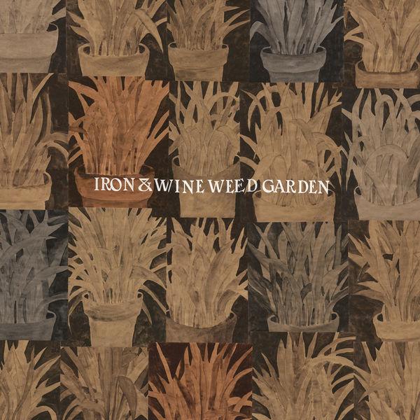 Iron & Wine|Weed Garden