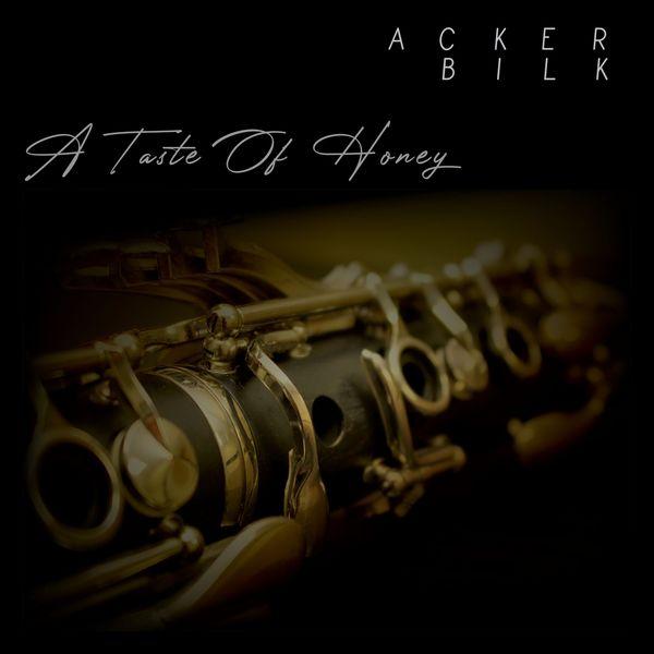 Acker Bilk - A Taste Of Honey - Acker Bilk