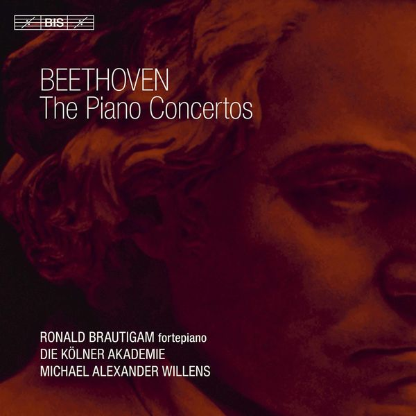 Ronald Brautigam - Beethoven : Piano Concertos