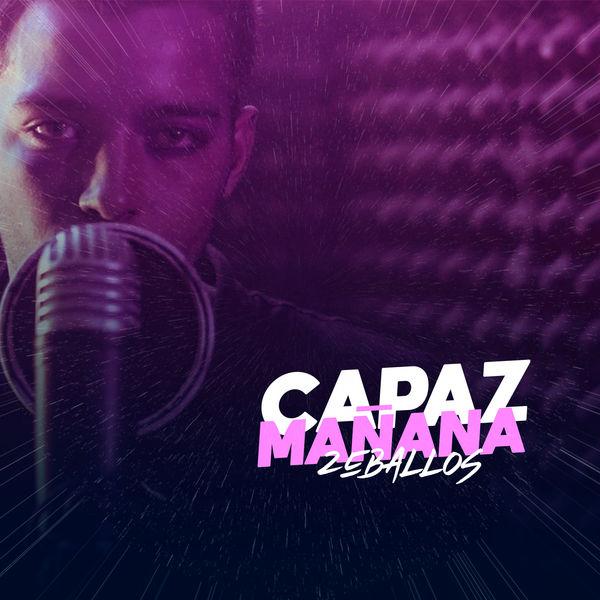 Zeballos - Capaz Mañana