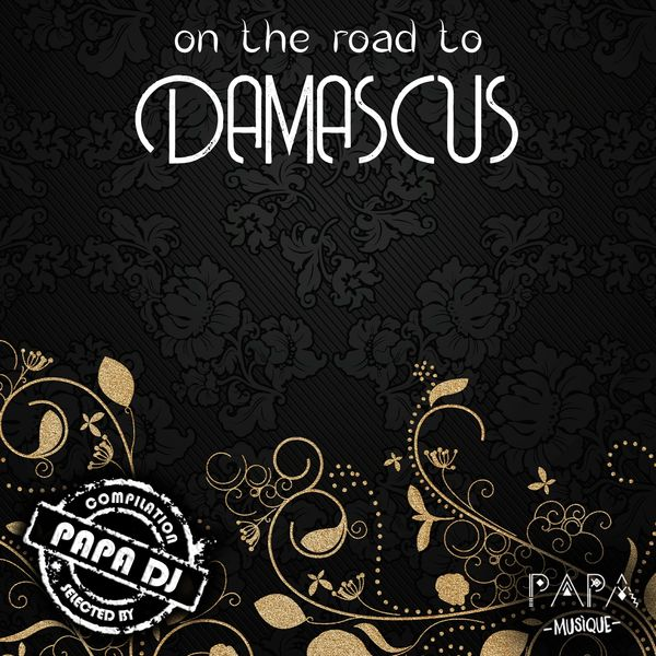 Papa DJ - On The Road To Damascus