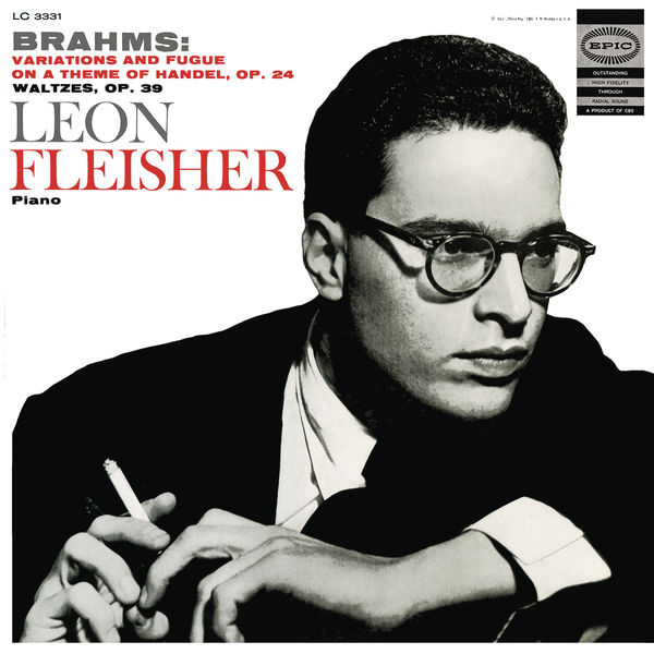 Leon Fleisher|Brahms: Variations and Fugue on a Theme by Handel, Op. 24; Waltzes, Op. 39