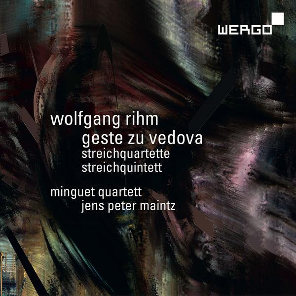 Minguet Quartett - Rihm: Geste zu Vedova