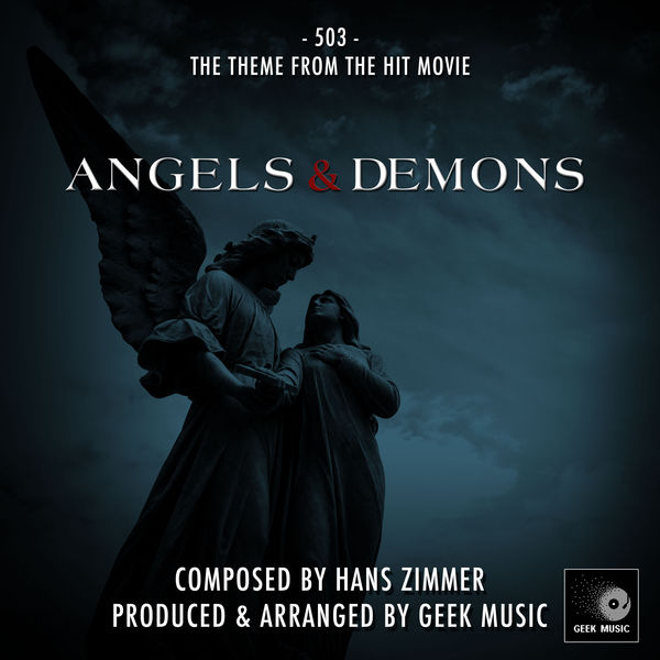 Angels Demons 503 Main Theme Geek Music Download And