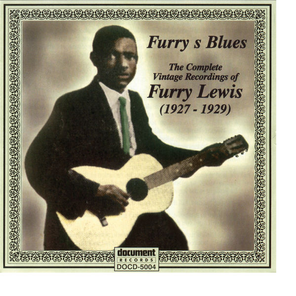 Furry Lewis - Furry Lewis 1927 - 1929