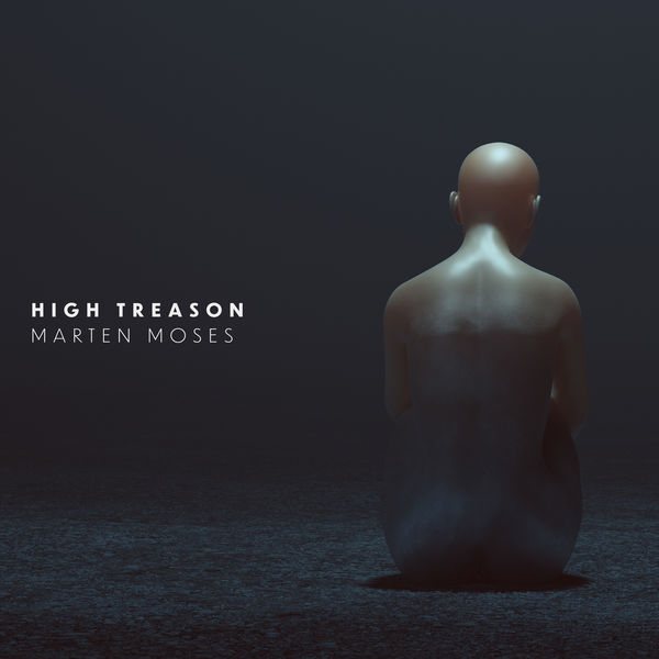 Marten Moses - High Treason