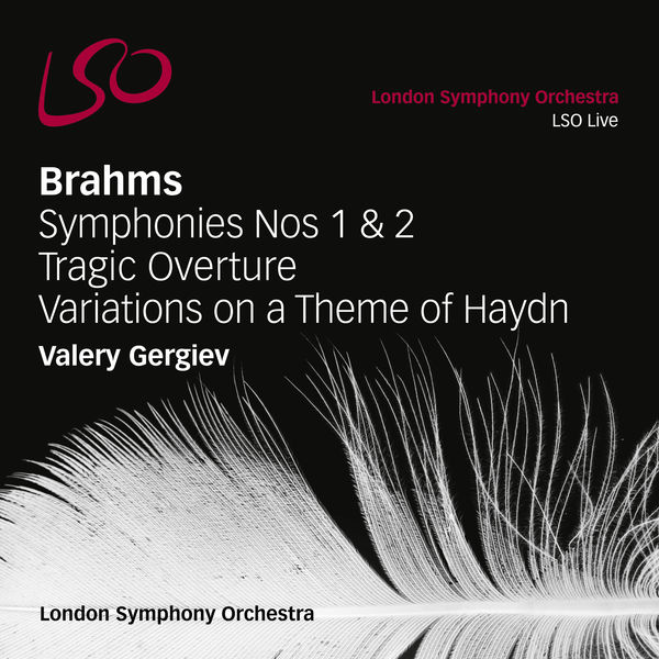 London Symphony Orchestra - Brahms: Symphonies Nos. 1 & 2, Tragic Overture, Variations on a Theme of Haydn
