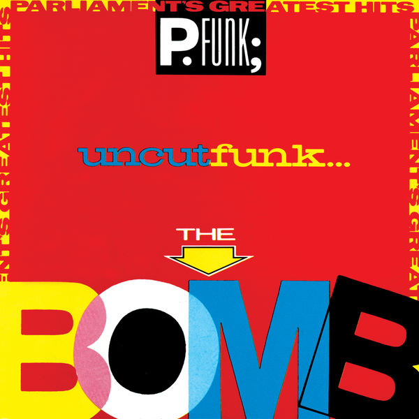 Parliament|Greatest Hits (The Bomb) - Parliament