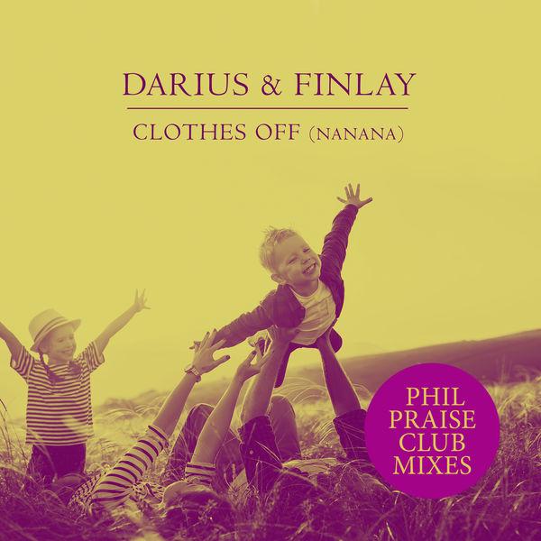 Darius & Finlay - Clothes Off (Nanana)
