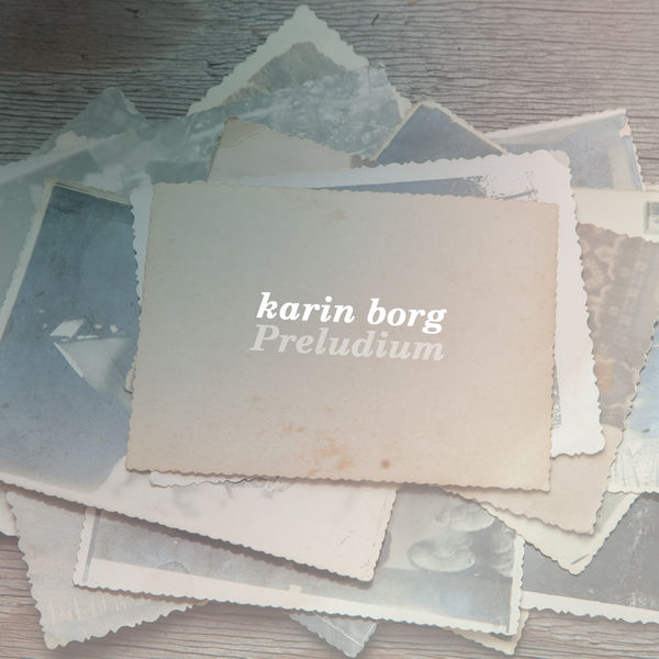 Preludium | Karin Borg – Download and listen to the album