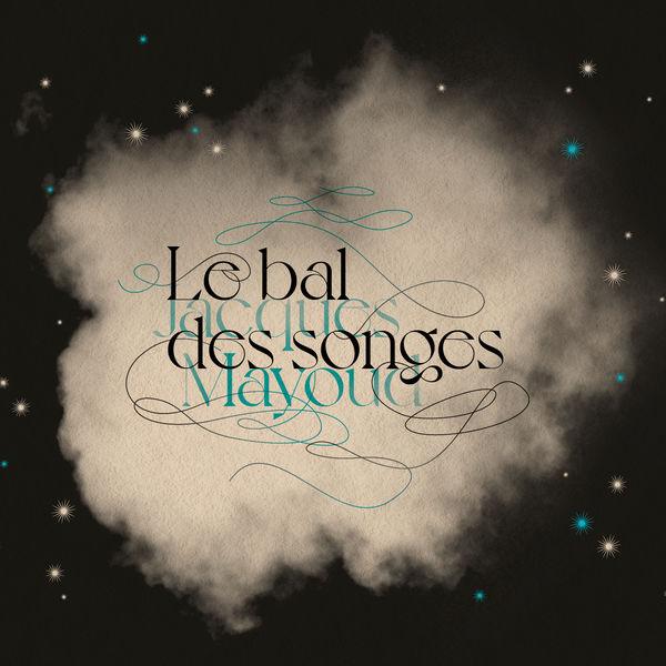 Jacques Mayoud - Le bal des songes