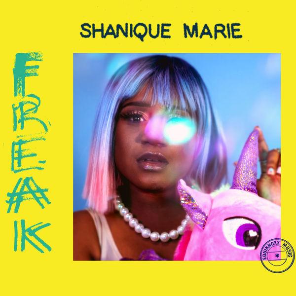 Shanique Marie - Freak