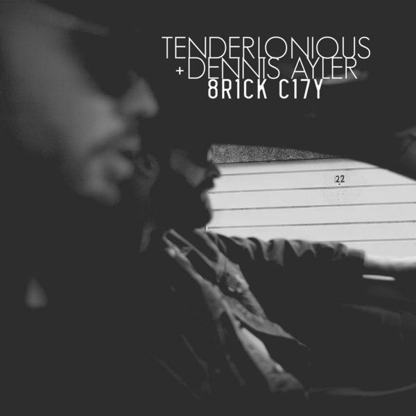 Tenderlonious - 8R1CK C17Y