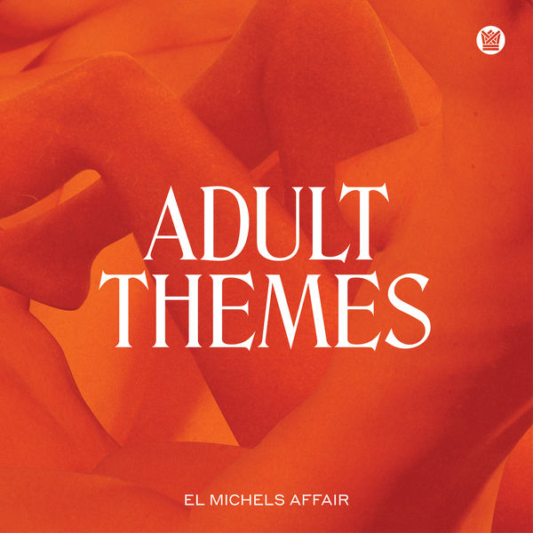 El Michels Affair - Adult Themes