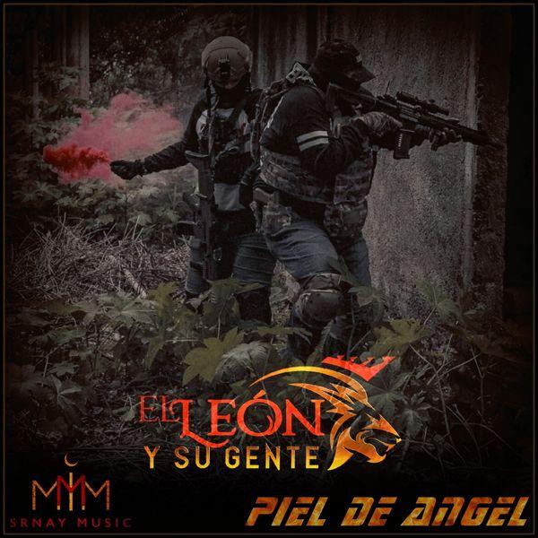 El León Y Su Gente - Piel de Angel