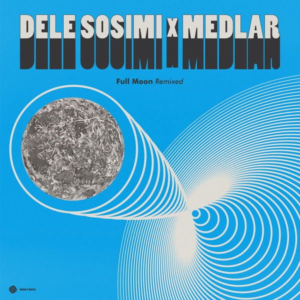 Dele Sosimi - Full Moon Remixed