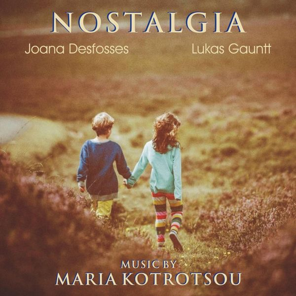 Maria Kotrotsou - Nostalgia