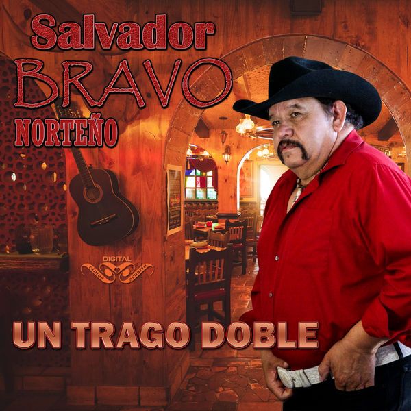 Salvador Bravo - Un Trago Doble