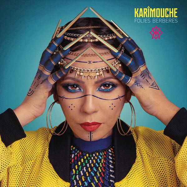 Karimouche|Folies berbères