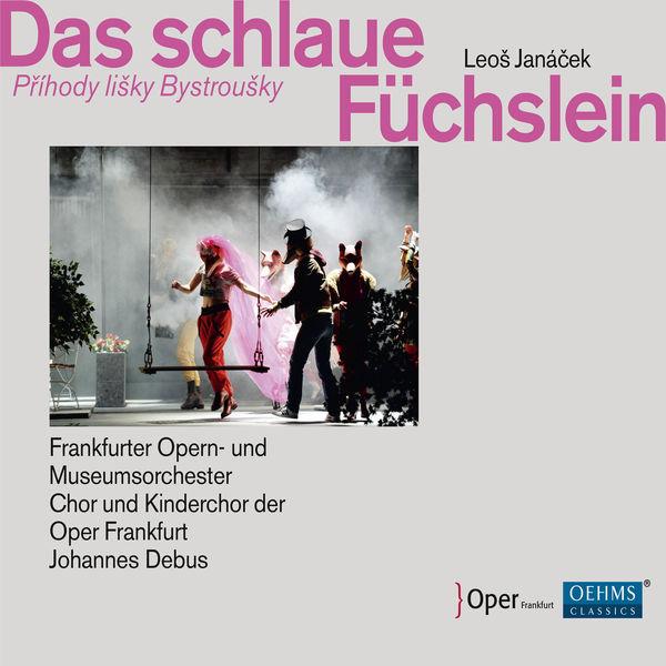 Frankfurter Opern- und Museumsorchester - Janáček: Das schlaue Füchslein (Live)