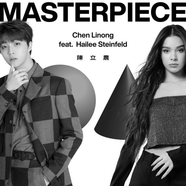 Chen Linong - Masterpiece (feat. Hailee Steinfeld)