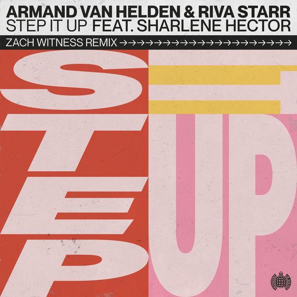 Armand van Helden - Step It Up (Zach Witness Remix)