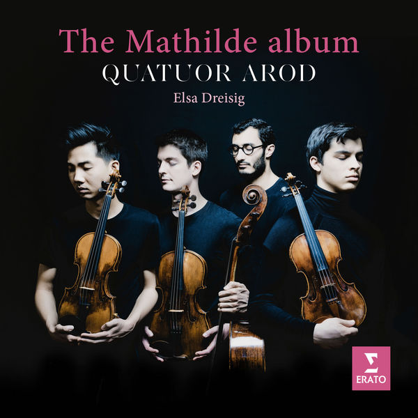 Quatuor Arod - The Mathilde Album - Langsamer Satz in E-Flat Major