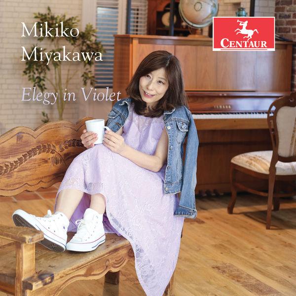 Mikiko Miyakawa - Elegy in Violet
