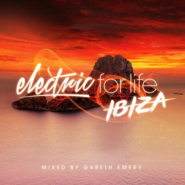 Gareth Emery - Electric For Life - Ibiza