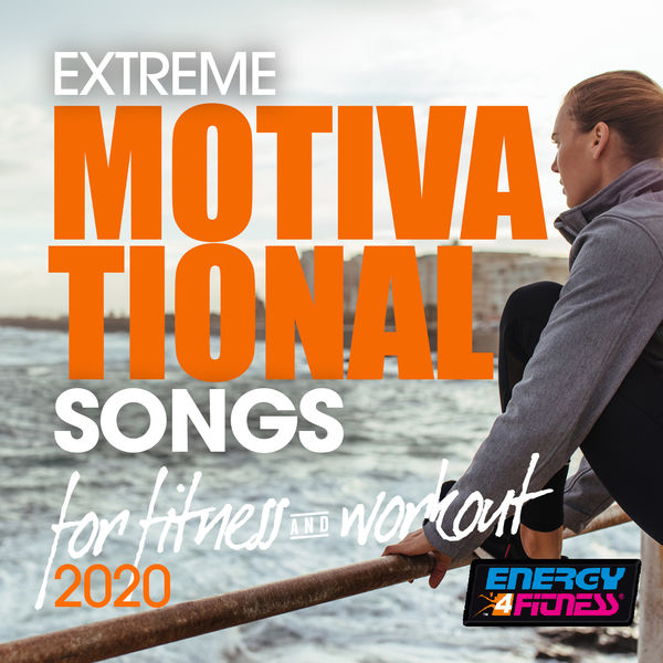 Various Artists - Extreme Motivational Songs For Fitness & Workout 2020