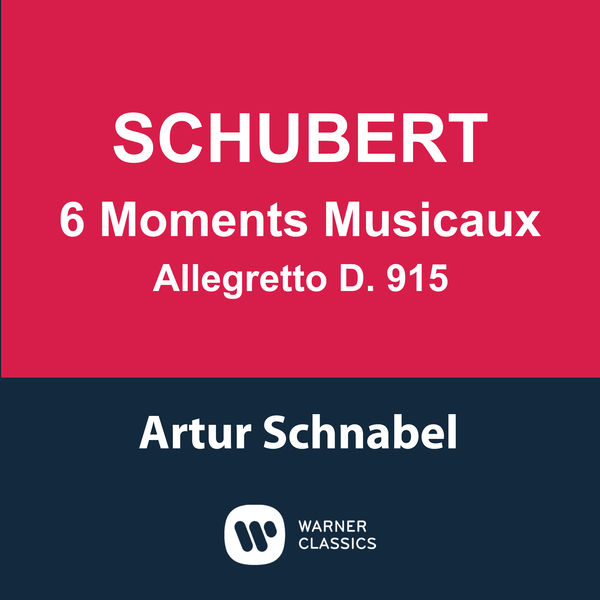 Artur Schnabel - Schubert: 6 Moments musicaux, D. 780 & Allegretto, D. 915