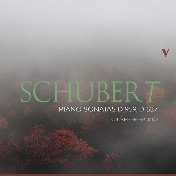 Giuseppe Bruno - Schubert: Piano Sonatas, D. 959 & D. 537