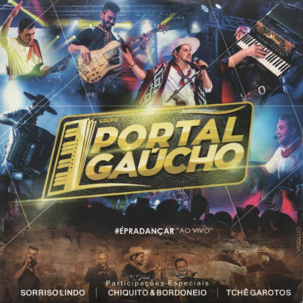 Grupo Portal Gaúcho - # É Pra Dançar