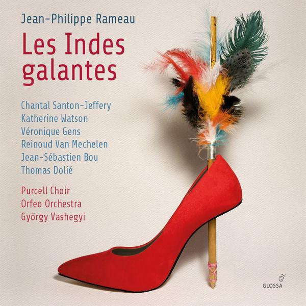 György Vashegyi - Rameau : Les Indes Galantes