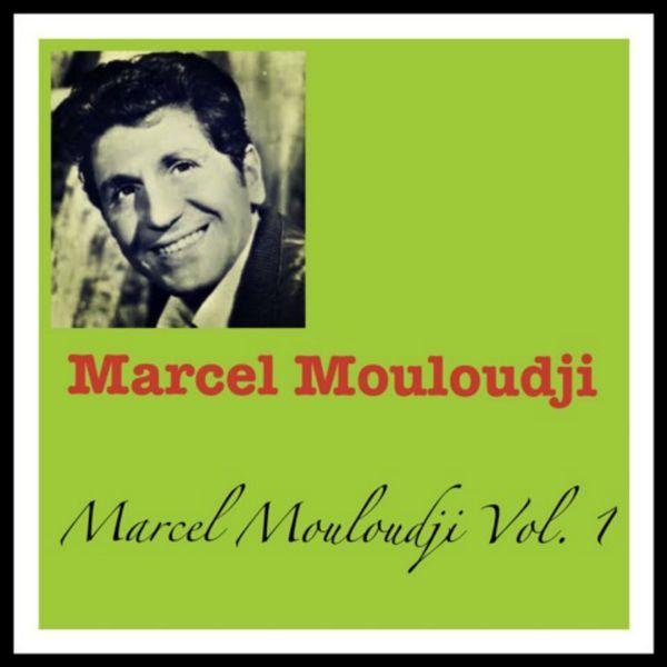 Mouloudji - Marcel Mouloudji Vol. 1