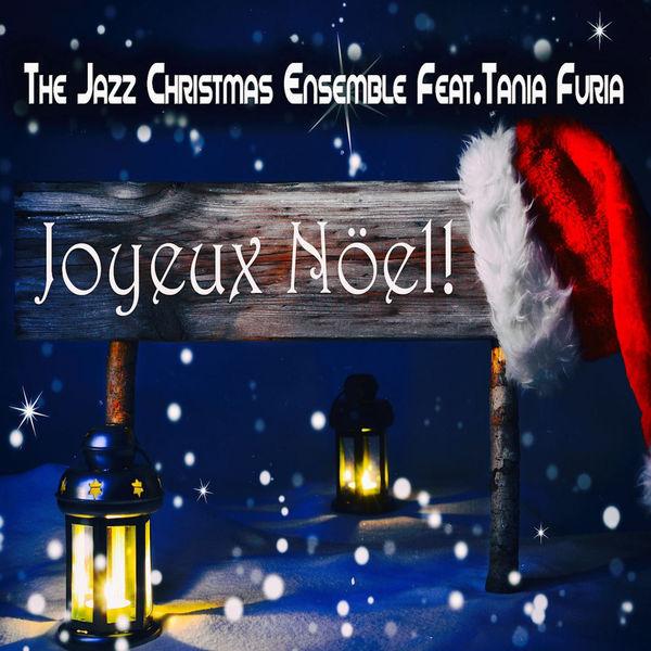 The Jazz Christmas Ensemble - Joyeux Noël (The Christmas Songs Book) (feat. Tania Furia)