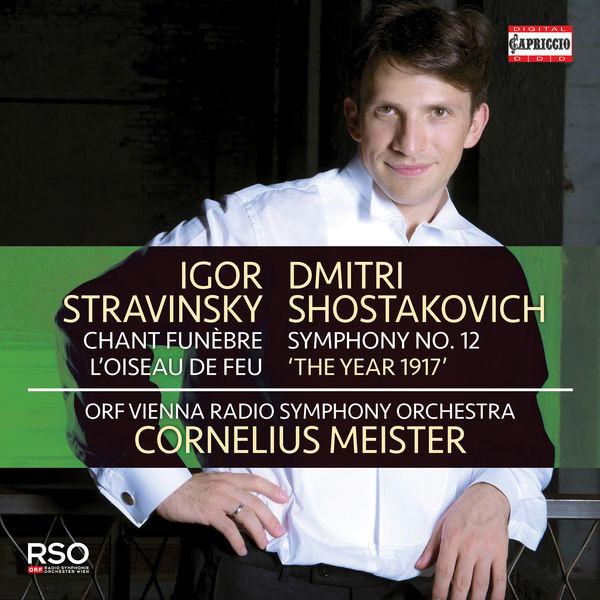 "Radio Symphonieorchester Wien - Stravinsky: Chant funèbre & L'oiseau de feu - Shostakovich: Symphony No. 12 ""The Year of 1917"""