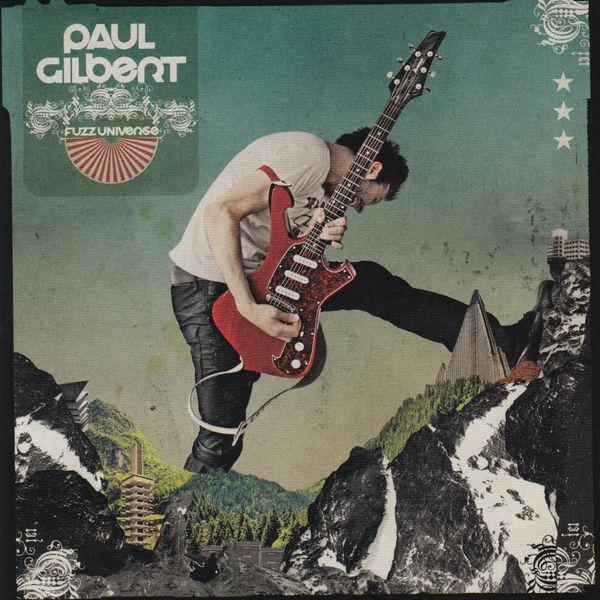 Paul Gilbert|Fuzz Universe