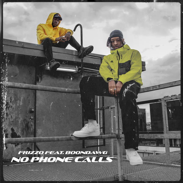 Boondawg - No Phone Calls (feat. Boondawg)