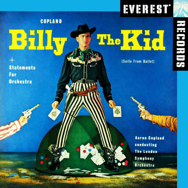 Aaron Copland - Billy The Kid - Ballet Suite / Statements For Orchestra